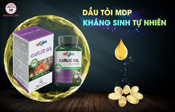 Dầu tỏi MDP - Sản phẩm chuyên hỗ trợ tăng cường sức đề kháng, phòng ngừa bệnh tật